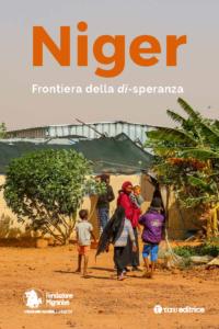 Niger. Frontiera della di-speranza
